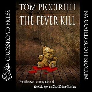 The Fever Kill | [Tom Piccirilli]