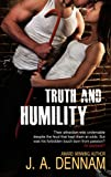 img - for Truth and Humility book / textbook / text book
