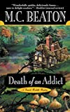 Death of an Addict (Hamish Macbeth Mysteries, No. 15)