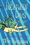 In-Between Days: A Memoir About Livin...