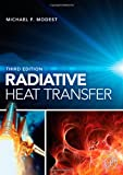 img - for Radiative Heat Transfer, Third Edition book / textbook / text book
