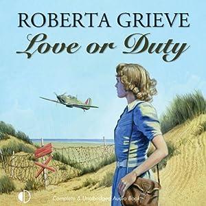 Love or Duty | [Roberta Grieve]