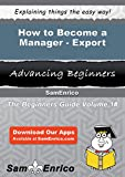 How to Become a Manager - Export