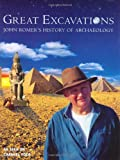 Great Excavations: John Romer's History of Archaeology (0304355631) by Romer, John