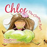 Chloe, the Clumsy Fairy: Book One of the Mnelie Series