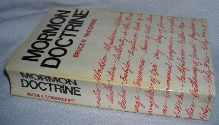 Mormon Doctrine, 2nd edition, by Bruce R. McConkie
