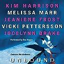 Unbound Audiobook by Kim Harrison, Melissa Marr, Jeaniene Frost, Vicki Pettersson, Jocelynn Drake Narrated by Don Hagen