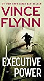 Executive Power (The Mitch Rapp Series Book 6)