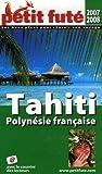 echange, troc Dominique Auzias, Jean-Paul Labourdette, Collectif - Le Petit Futé Tahiti Polynésie française