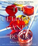 The Ultimate Candy Book: More than 70...