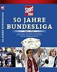 SportBild: 50 Jahre Bundesliga 1963-2...