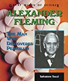 img - for Alexander Fleming: The Man Who Discovered Penicillin (Great Minds of Science) book / textbook / text book