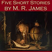 Five Short Stories by M. R. James Audiobook by M. R. James Narrated by Cathy Dobson