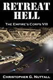 Retreat Hell (The Empires Corps)