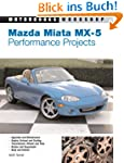 Mazda Miata MX-5 Performance Projects...