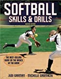 img - for Softball Skills & Drills - 2nd Edition [Paperback] [2011] (Author) Judi Garman, Michelle Gromacki book / textbook / text book