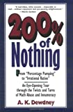 200% of Nothing: An Eye-Opening Tour through the Twists and Turns of Math Abuse and Innumeracy (0471145742) by Dewdney, A. K.