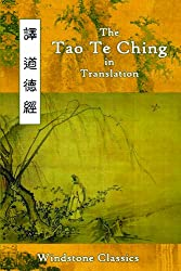 The Tao Te Ching in Translation: Five Translations with Chinese Text