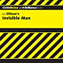 Invisible Man: CliffsNotes (       UNABRIDGED) by Durthy A. Washington Narrated by Tim Wheeler