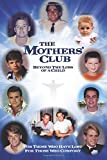 img - for The Mothers' Club -- Beyond the Loss of a Child: For Those Who Have a Loss,For Those Who Comfort book / textbook / text book