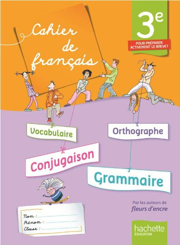 Cahier de français 3e - édition 2013 (Cahiers de français collège (Bertagna, Carrier))