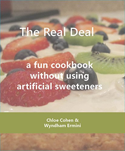 the-real-deal-a-fun-cookbook-without-using-artificial-sweeteners-english-edition