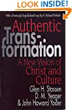 Authentic Transformation: A New Vision of Christ and Culture