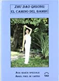 img - for ZHU DAO QIGONG CAMINO DEL BAMBU (ED TAO) book / textbook / text book
