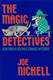 The Magic Detectives: Join Them in Solving Strange Mysteries