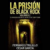 La prisión de Black Rock: Volumen 1 | Fernando Trujillo, César García Muñoz