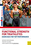 Functional Strength For Triathletes (Ironman)