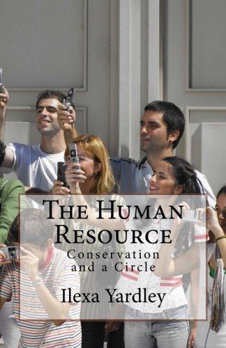 The Human Resource: Conservation and a Circle