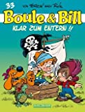 Boule & Bill 33: Klar zum Entern! (Comic)