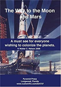 The Way to the Moon and Mars