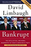 Bankrupt: The Intellectual and Moral Bankruptcy of Todays Democratic Party