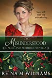Misunderstood: A Pride and Prejudice Novella (Love at Pemberley Book 4)