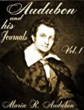 img - for Audubon and his Journals Vol. I (of 2) (Audubon and his Journals Vol. I - II) book / textbook / text book