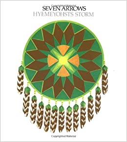 Seven Arrows: Hyemeyohsts Storm: 9780345329011: Amazon.com: Books