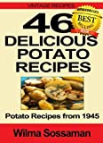 Vintage Recipes: 46 Delicious Potato Recipes - Potato Recipes from 1945