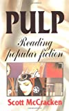 img - for Pulp: Reading popular fiction book / textbook / text book