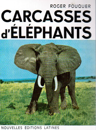 carcasses d elephants PDF