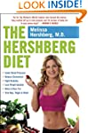 The Hershberg Diet: Discover How the...