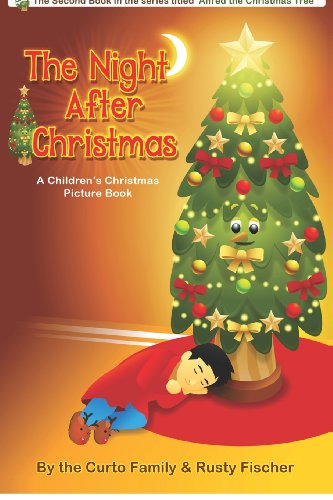 The Night After Christmas: A Children's Christmas Picture Book (Volume 2)