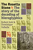 img - for The Rosetta Stone: The Story of the Decoding of Hieroglyphics book / textbook / text book