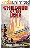 Children of the Lens (The Lensman Series Book 6)