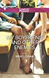 img - for My Boyfriend and Other Enemies (Harlequin Kiss) book / textbook / text book