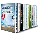 img - for Save Money and Live Frugal Box Set (10 in 1): Invest, Save, and Live Frugal with These Money Hacks (Money Management & Frugal Living) book / textbook / text book