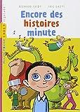 ENCORE DES HISTOIRES MINUTES NE
