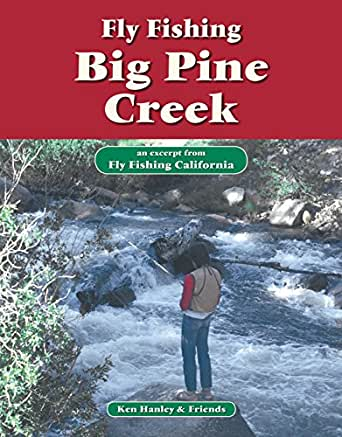 Fly fishing big pine creek an excerpt from for Amazon fly fishing