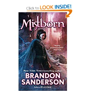 Mistborn: The Final Empire (Book No. 1) by Brandon Sanderson
